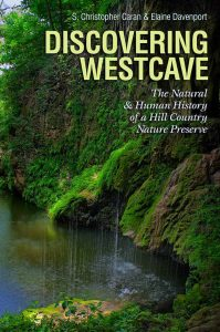 Chapter Meeting: Discovering Westcave with Elaine Davenport @ Austin Nature and Science Center | Austin | Texas | United States